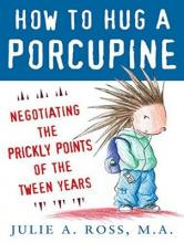 How to Hug a Porcupine