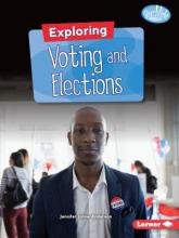 Exploring Voting and Elections