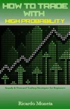 How to Trade with High Probability