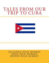 Tales from Our Trip to Cuba