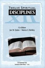 Expository Files Twelve Spiritual Disciplines