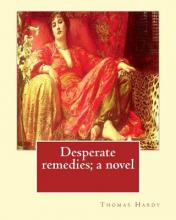 Desperate Remedies; A Novel. by