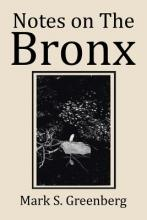 Notes on the Bronx
