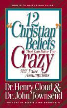 12 Christian Beliefs That Can Drive You Crazy