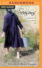 Seasons: A Real Story of an Amish Girl