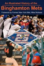 An Illustrated History of the Binghamton Mets