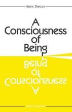 A Consciousness of Being