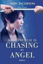 Someone Else Is Chasing My Angel