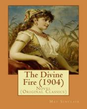 The Divine Fire (1904). by
