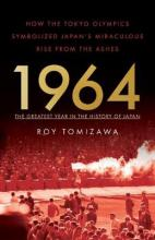 1964: The Greatest Year in the History of Japan