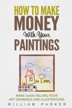 How to Make Money with Your Paintings