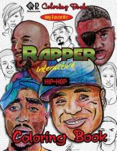 My Favorite Rapper Interactive Hip-Hop Coloring Book