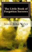The Little Book of Forgotten Sorrows