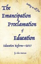 Emancipation Proclamation of Education