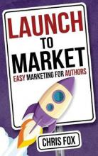 Launch to Market