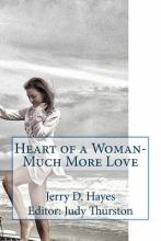 Heart of a Woman- Much More Love