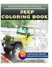 Jeep Coloring Book for Adults Relaxation Meditation Blessing