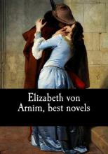 Elizabeth Von Arnim, Best Novels