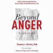 Beyond Anger (Revised Edition)