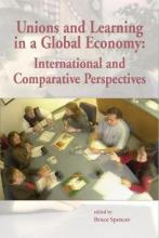 Unions and Learning in a Global Economy