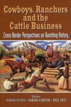 Cowboys, Ranchers and the Cattle Business