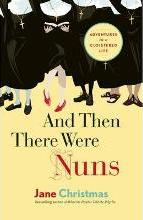 And Then There Were Nuns