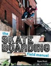 Skate Boarding Field Manual