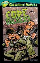 Oxford Reading Tree: Level 16: Treetops Graphic Novels: Code Talkers