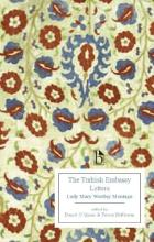 The Turkish Embassy Letters (1763)