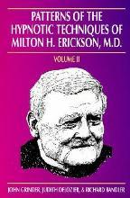 Patterns of the Hypnotic Techniques of Milton H.Erickson: v.1