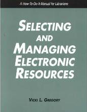 Selecting and Managing Electronic Resources