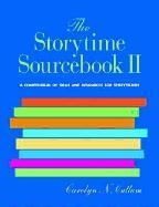 The Storytime Sourcebook II