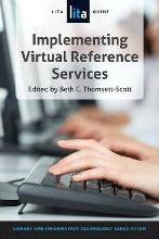 Designing and Implementing Virtual Reference Services