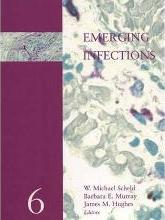 Emerging Infections: Volume 6
