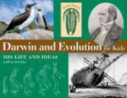 Darwin and Evolution for Kids: With 21 Activities