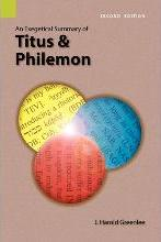 An Exegetical Summary of Titus and Philemon, 2nd Edition