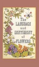 The Language and Sentiment of Flowers