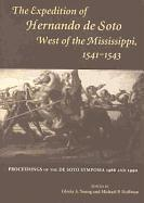 The Expedition of Hernando de Soto West of the Mississippi, 1541-43