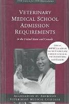 Veterinary Medical School Admission Requirements in the United States and Canada 1998