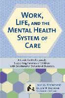 Work, Life, and the Mental Health Care System of Care