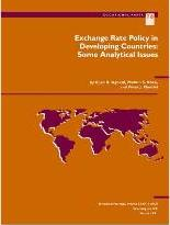 Exchange Rate Policy in Developing Countries : Some Analytical Issues Some Analytical Issues