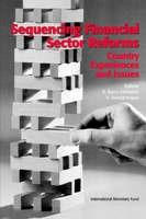 Sequencing Financial Sector Reforms: Country Experiences and Issues