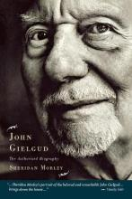 John Gielgud - the Authorized Biography