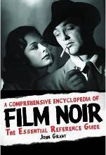A Comprehensive Encyclopedia of Film Noir