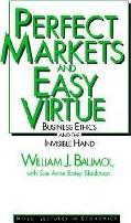 Perfect Markets and Easy Virtue