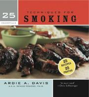 25 Essentials: Techniques for Smoking