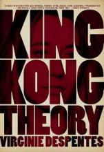 King Kong Theory