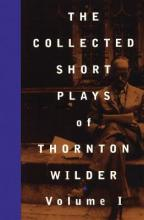 The Collected Shorter Plays: v. 1