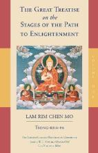 The Great Treatise on the Stages of the Path to Enlightenment: Volume 1