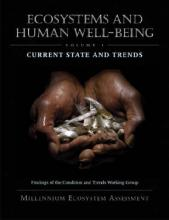 Ecosystems and Human Well-Being: Current State and Trends